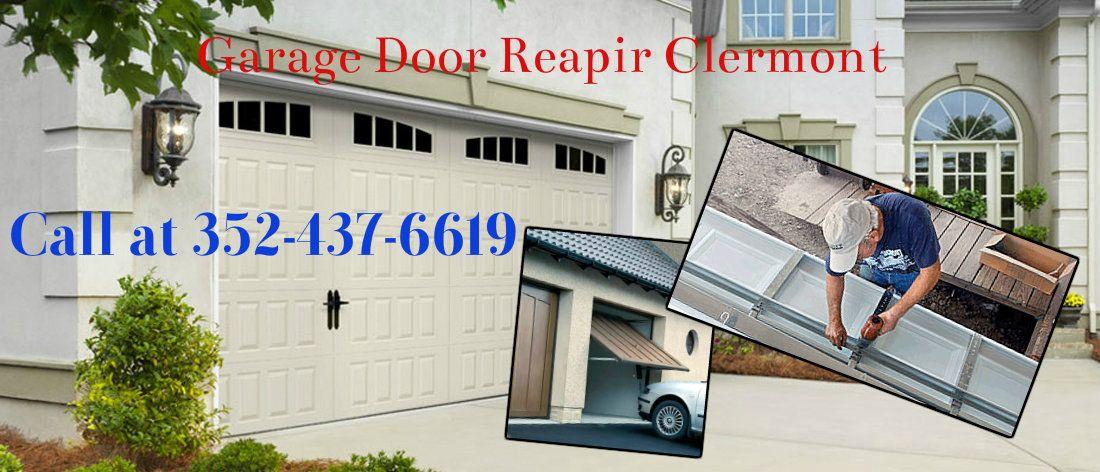 Garage Door Repair Clermont Offers 24 Hour Garage Door Service In