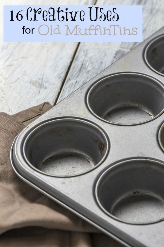 16 Creative Ways To Repurpose Your Old Muffin Tins
