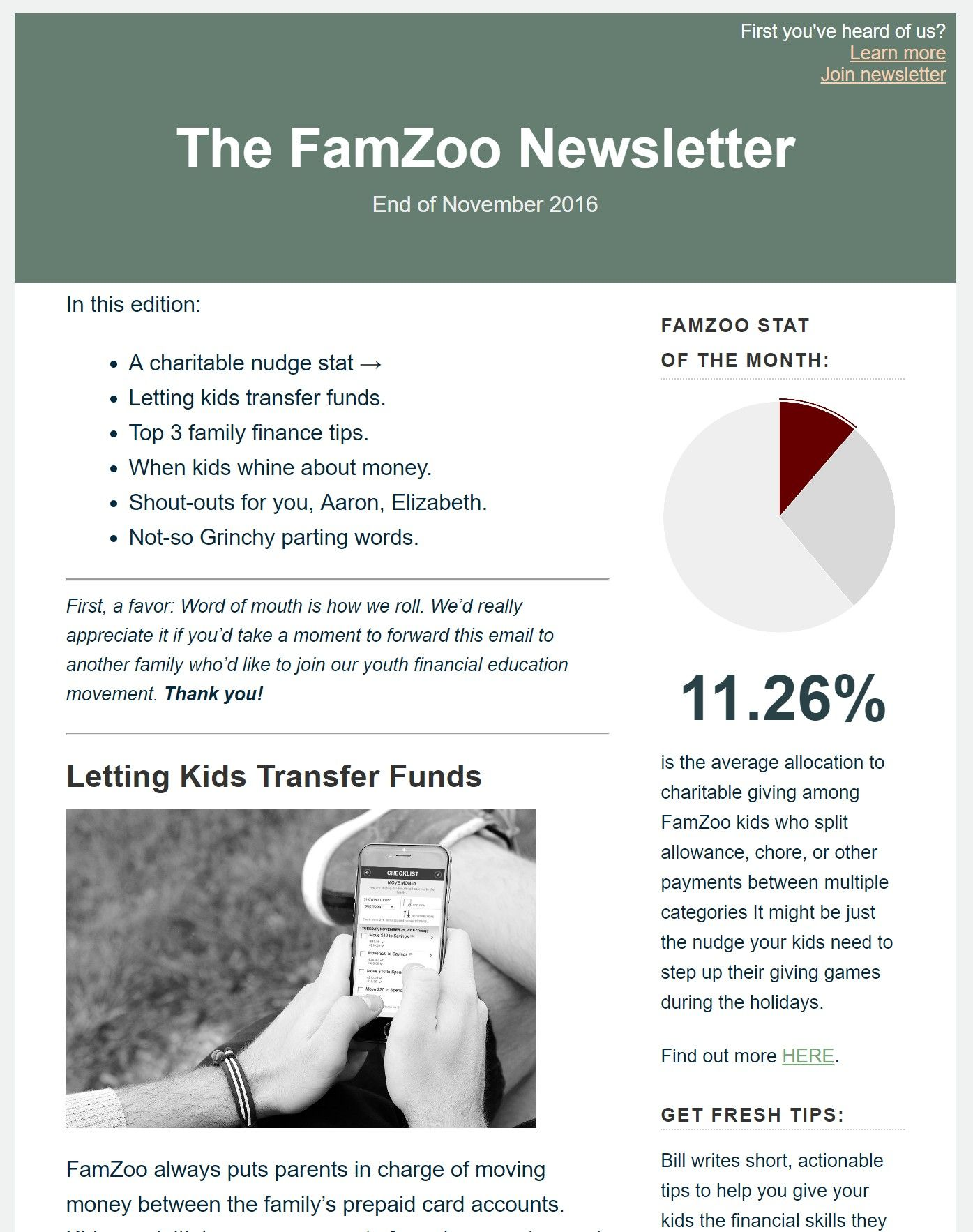 End of November 2016 newsletter: a charitable nudge stat; letting kids transfer funds; top 3 family finance tips; when kids whine about money; shout-outs for you, Aaron, and Elizabeth; and not-so Grinchy parting words.
