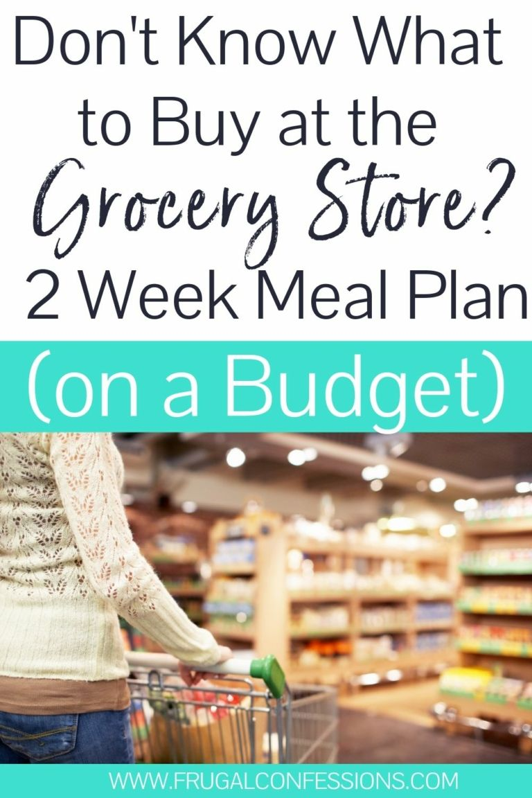 Grocery List for Two Weeks + How to Make the Food Last