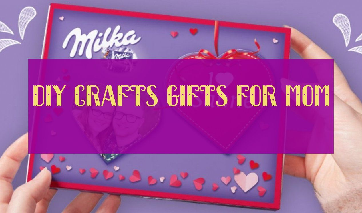 diy crafts gifts for mom