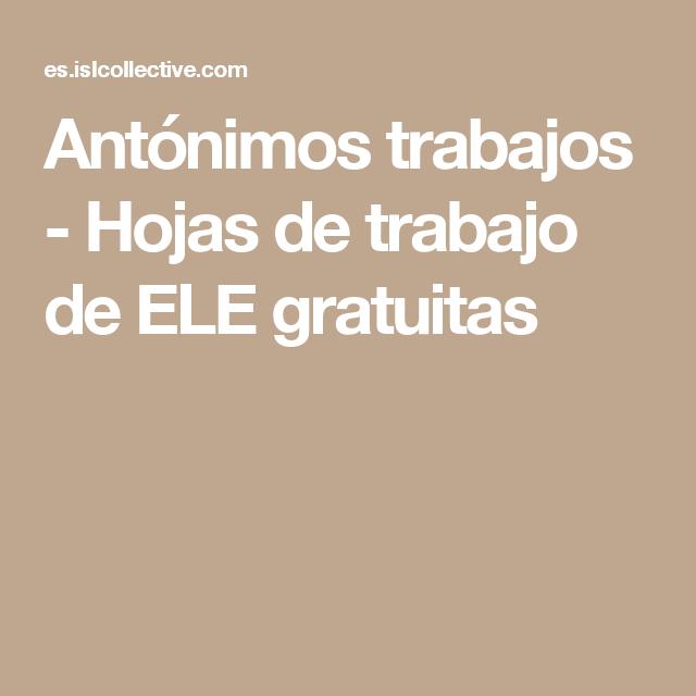 Antónimos trabajos - Hojas de trabajo de ELE gratuitas | Ortografía ...