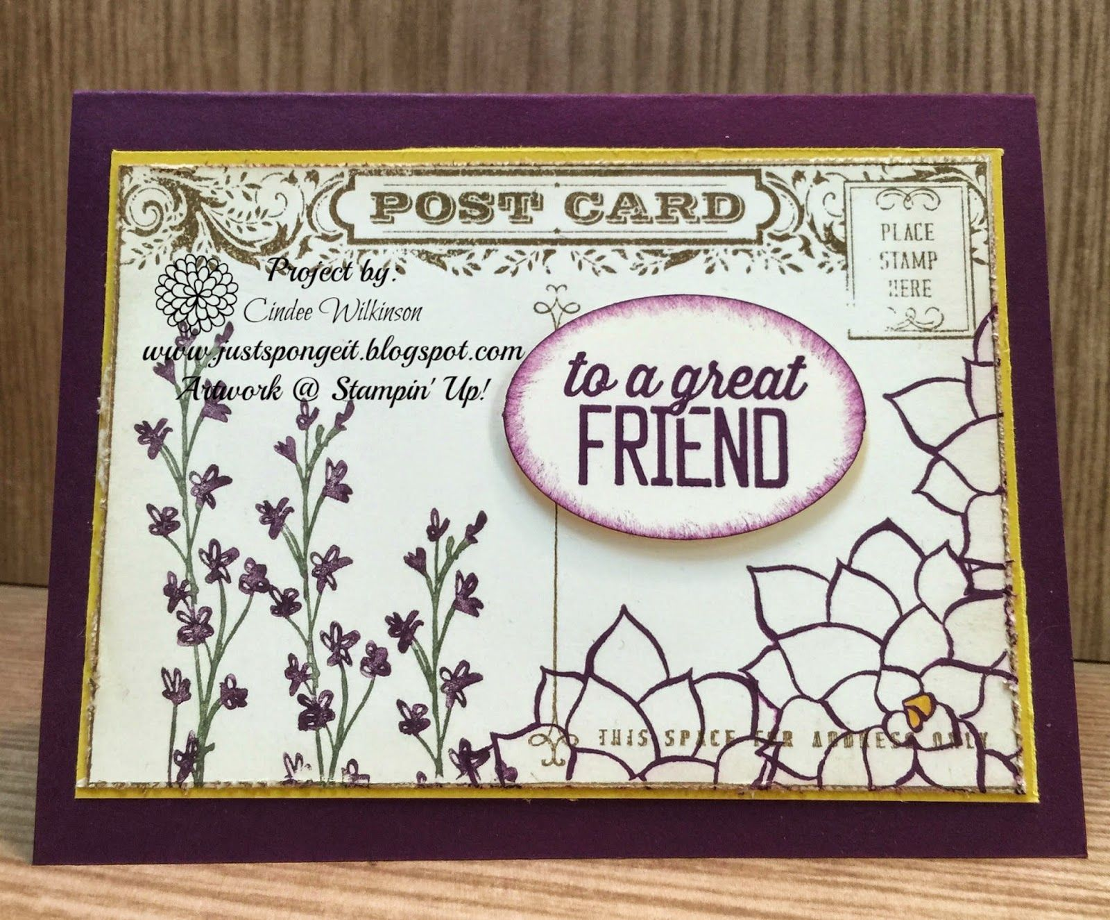 Just Sponge It: Nature's Perfection, To a Great Friend, Nature's Perfection & Simply Wonderful Stamps (SAB), Post Card stamp,2014-2016 In color Stampin' Write Markers, Stampin' Distress Tool, DIY, Stampin' Up!, Friendship cards
