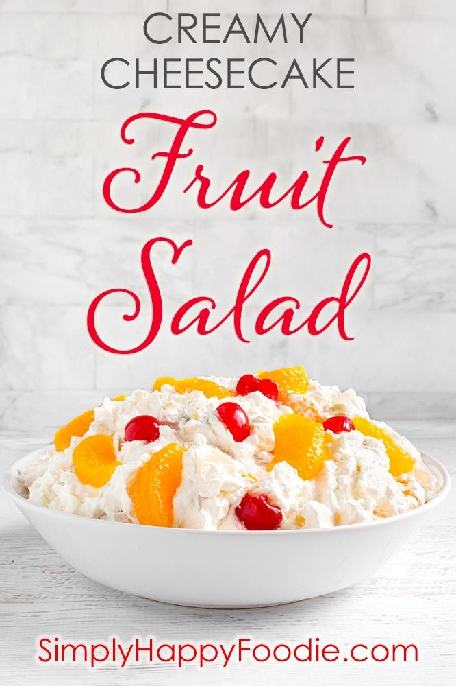 Creamy Cheesecake Fruit Salad | Simply Happy Foodie