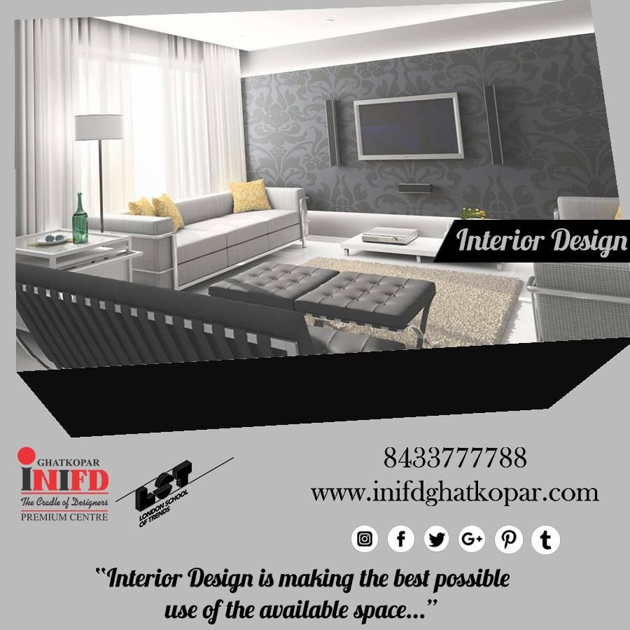 Inifd Is One Of The Finest Designing Institute If You Are Looking For Best Interior Designing Progr Interior Design Interior Design Courses Interior