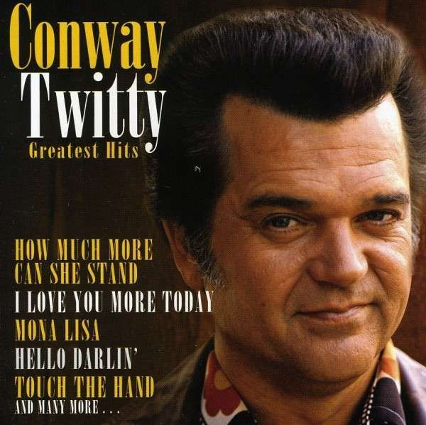 Conway+Twitty | Conway Twitty: 12 Greatest Hits auf CD
