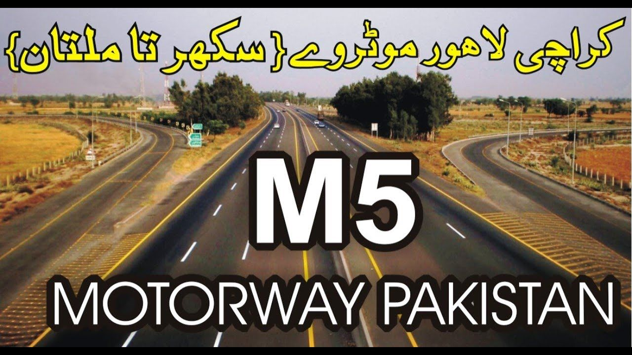 M5 Motorway Pakistan Multan To Sukkhar Complete