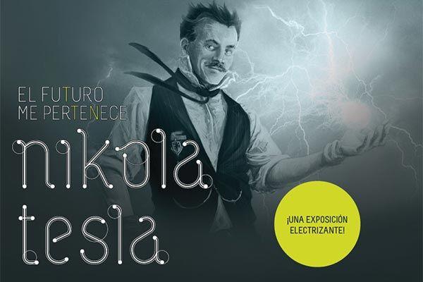 El futuro me pertenece: Nikola Tesla / Centro Nacional de las Artes (Cenart) - Galería Central