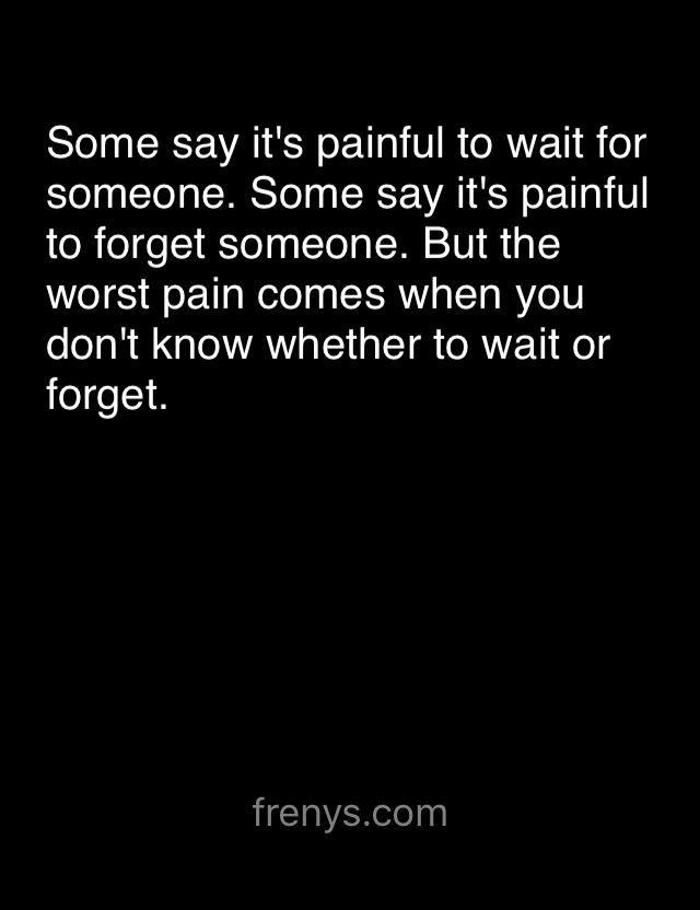 Sad Love Quotes For One Sided Love Some Say It S Painful To Wait