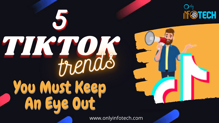 5 Significant Tiktok Trends You Must Keep An Eye Out Free Online Learning Online Learning Social Media Marketing
