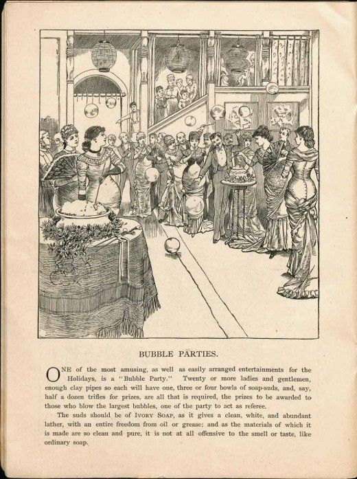 'What a cake of soap will do', 1890s  Let's have a bubble party!