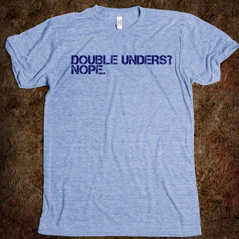 """""""Double Unders? Nope."""" Lol - crossfit"""