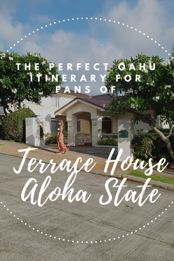 The Perfect Oahu Itinerary For Terrace House Fans