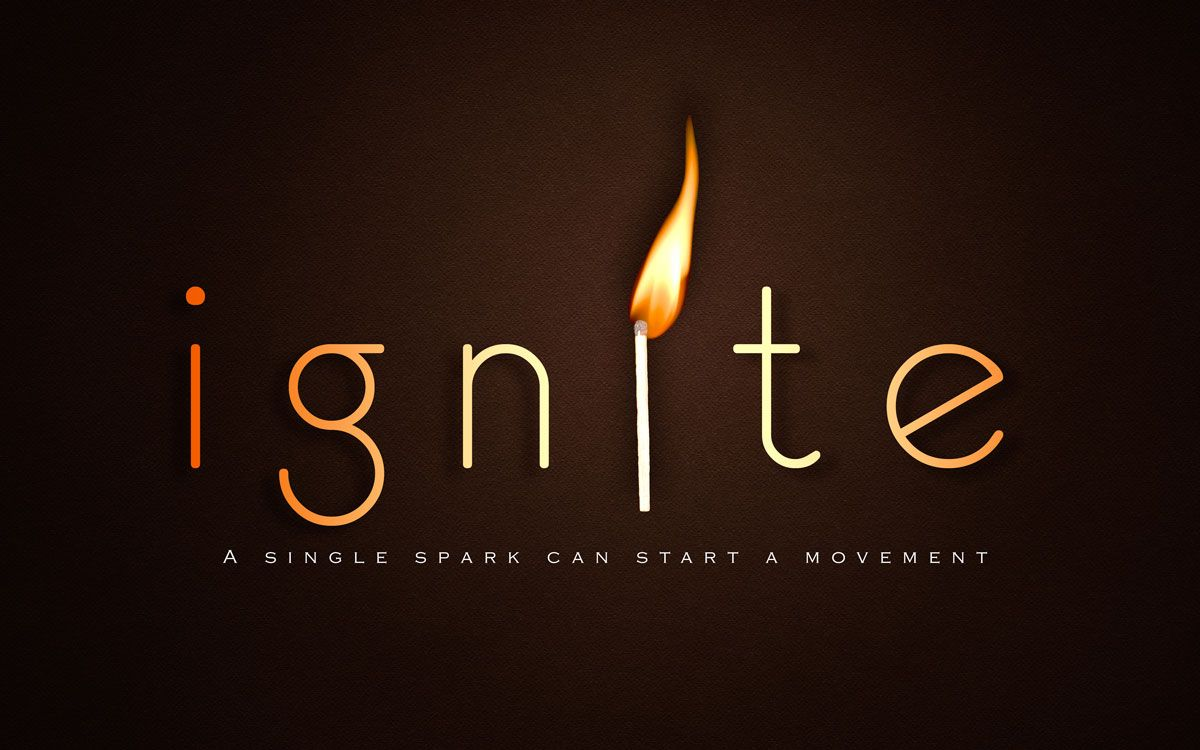 ignite - a single spark can start a movement   Yearbook themes ...