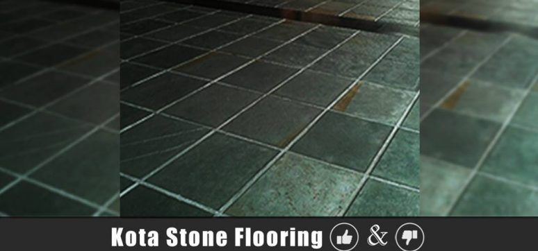 Kota Stone Flooring Advantages And Disadvantages Prices