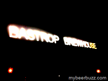 Bastrop Brewhouse Closes Brewpub Opening Production Brewery