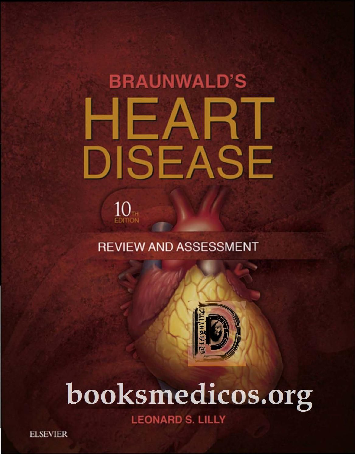Braunwalds heart disease review and assessment  | Medical