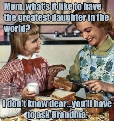 Like Mother Like Daughter 50 Best Mom Memes Mom Me Humor Funny Quotes Funny
