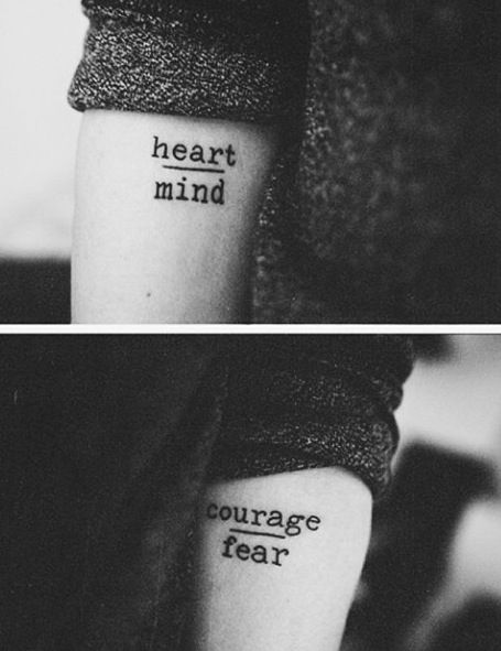 Heart over mind; courage over fear