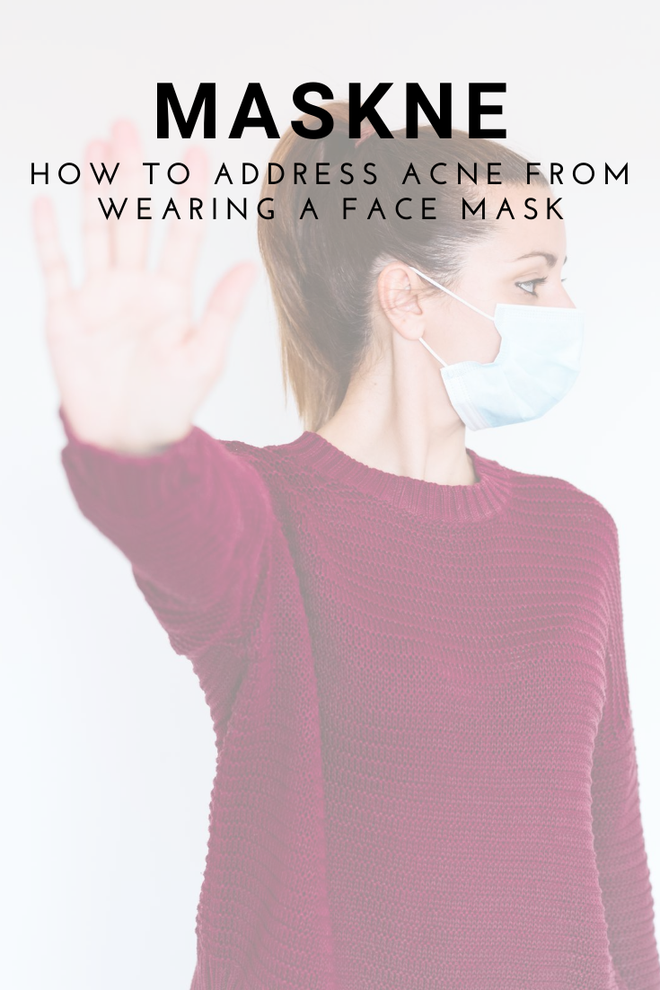 How to clear acne from wearing a face mask in 2020