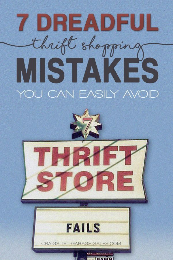 Thrift Store Shopping Tips 7 dreadful thrifting mistakes