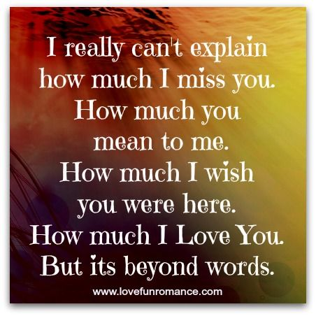 I Really Wish I Could Be With You Right Now Hurts Me More Than Knowing We Cant Be Together Right Now Wish You Are Here Cant Be Together Missing You Quotes