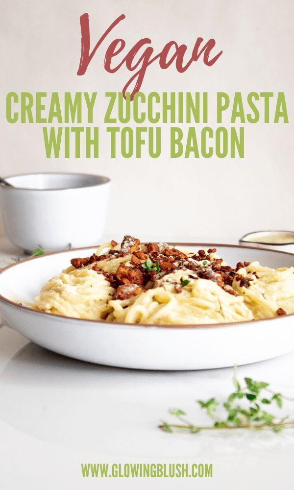 Creamy Zucchini Pasta With Tofu Bacon Creamy Zucchini Pasta With Tofu Bacon