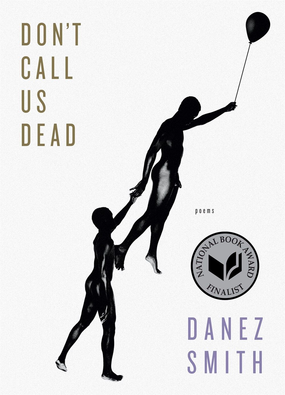 Don't Call Us Dead is an astonishing collection, one that