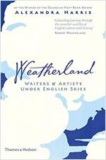 Weatherland: writers & artists under English skies