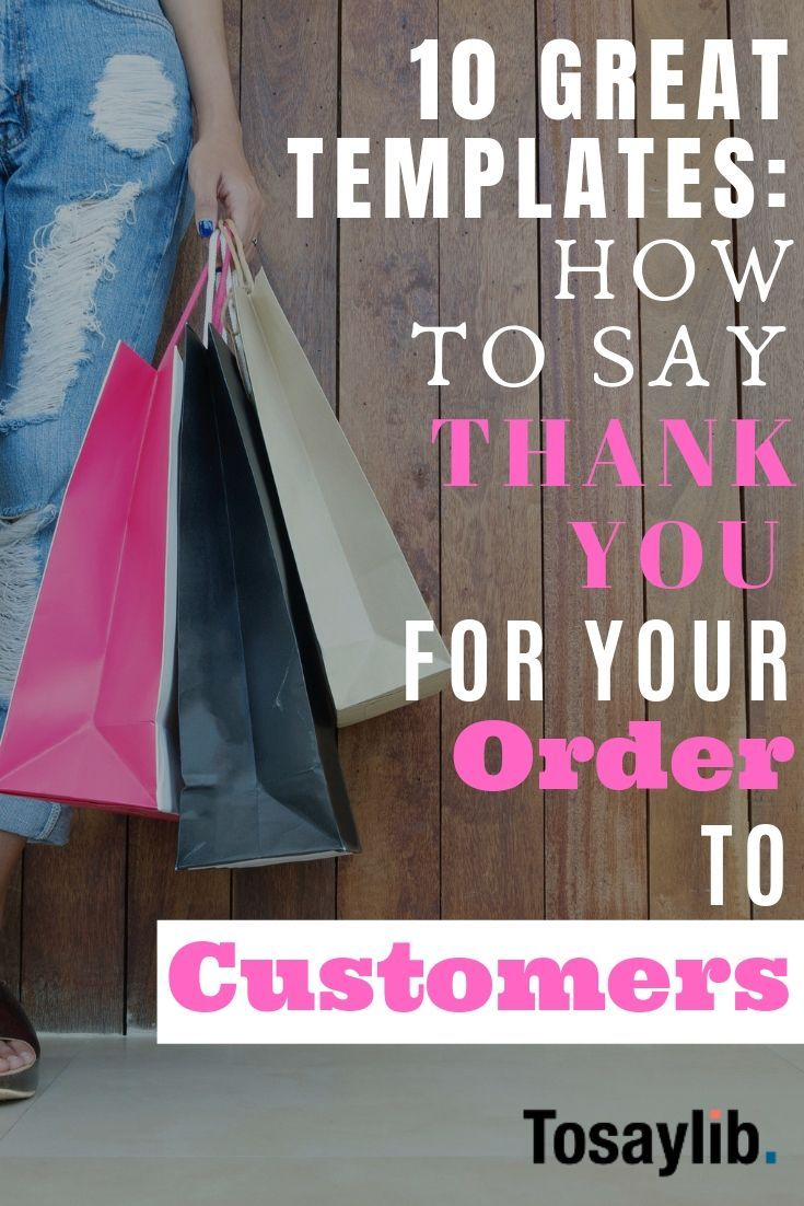 10 Great Templates How to Say Thank You for Your Order to