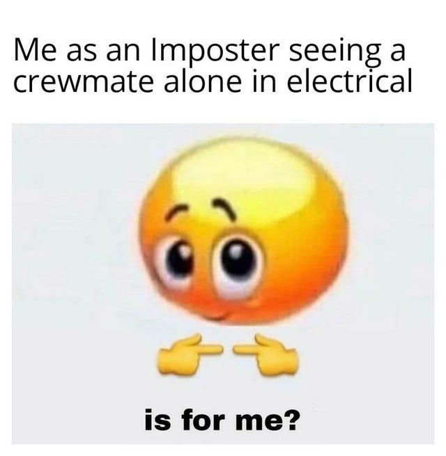 Being Imposter Is Nice Amongus In 2020 Really Funny Memes Funny Relatable Memes Stupid Memes