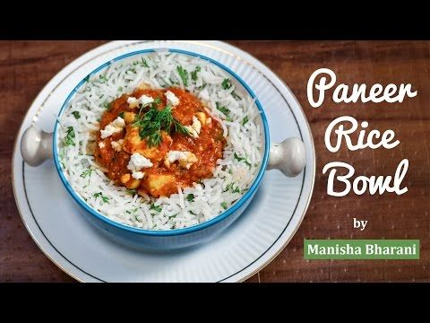Paneer rice bowl recipe vegetarian cottage cheese rice bowl with food paneer rice bowl recipe vegetarian cottage cheese rice bowl with indian style youtube forumfinder Choice Image