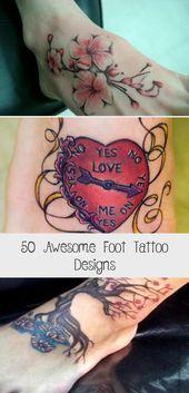 Photo of 50 Awesome Foot Tattoo Designs – Tätowierungen und Körperkunst Tribal Foot Tattoo – Mos …