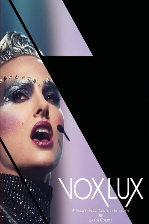 Stream Vox Lux Film Complet Entier VF en Français VoxLux