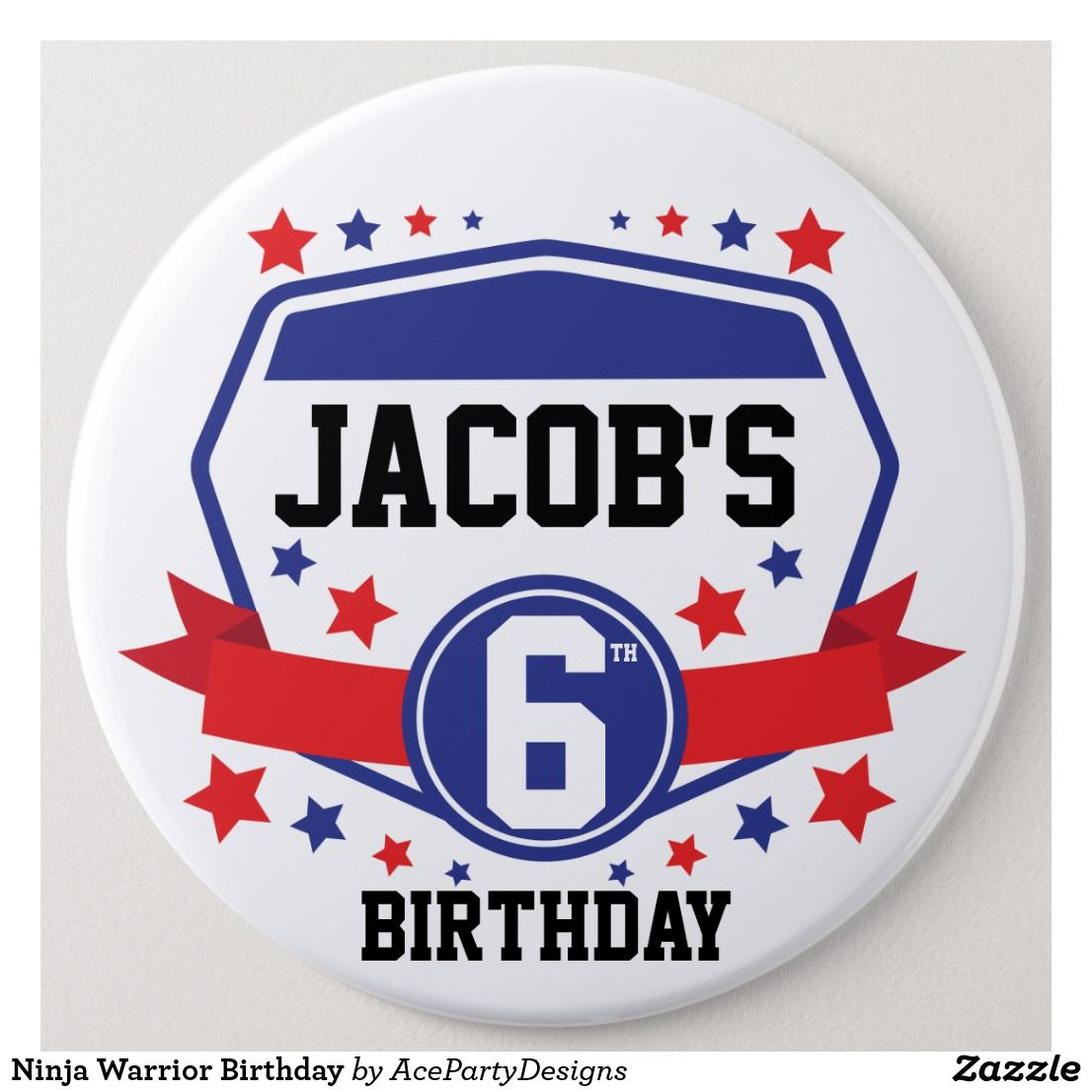 Ninja Warrior Birthday 6 Cm Round Badge Zazzle Com Au Ninja Warrior Birthday Party Themes Boy Birthday