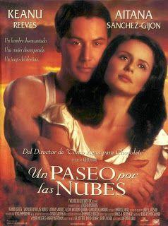 Un Paseo Por Las Nubes 1995 Online Espanol Latino Completa Peliculas Online Flv Cloud Movies Internet Movies Movie Screenshots