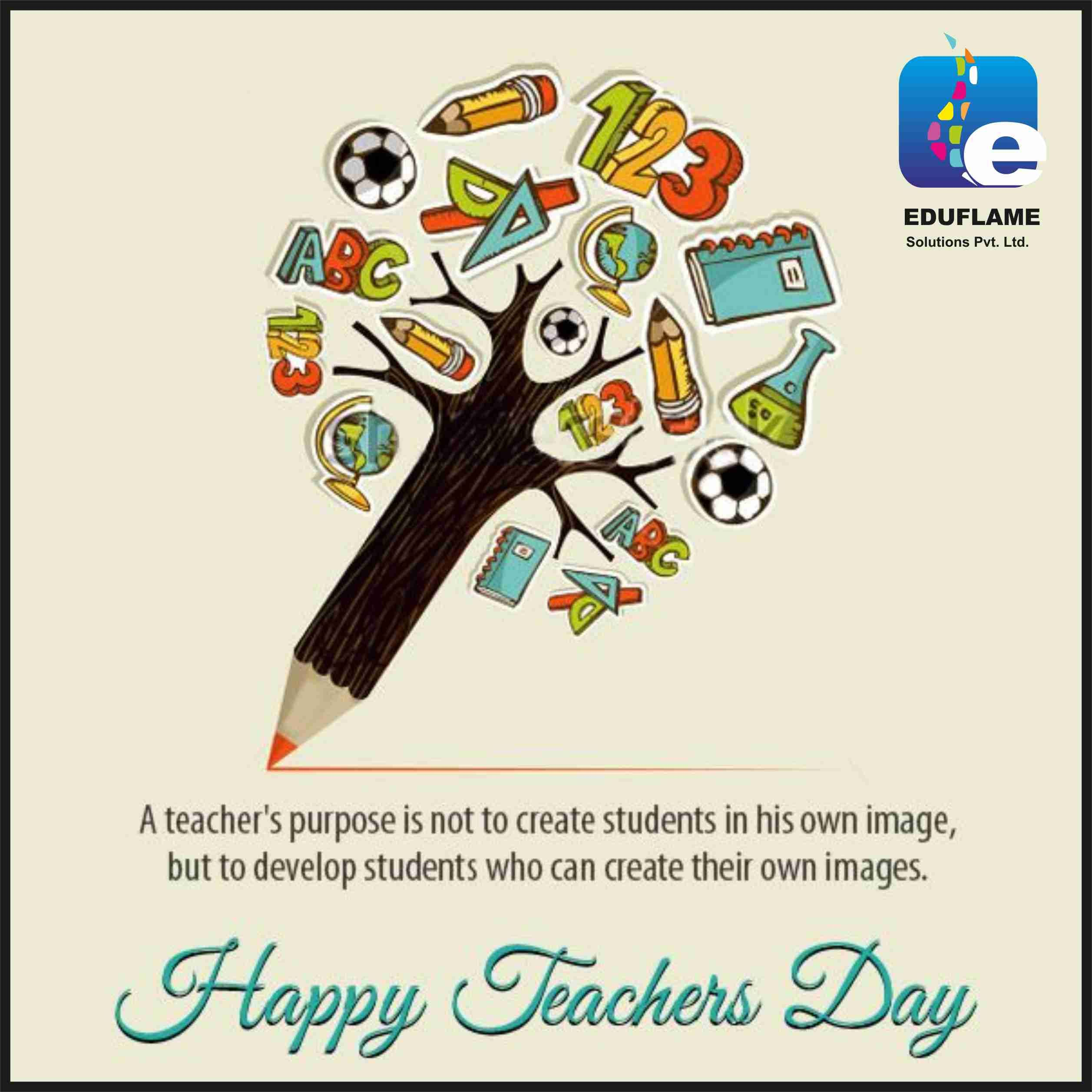 Eduflame Wishes Everyone A Very Happy Teacher S Day Teachersday Studyabroad Teachers Day Card Design Teachers Day Wishes Teachers Day Drawing
