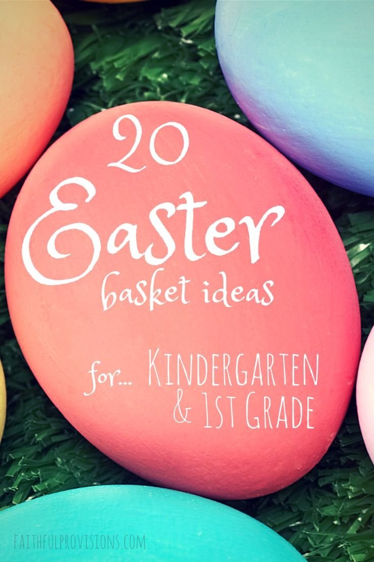 Easter Basket Ideas For Kindergarten First Grade Save More Give