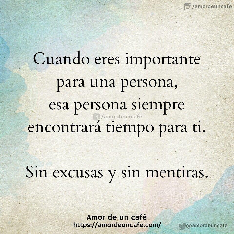 Cuando Eres Importante Para Una Persona Esa Persona Siempre