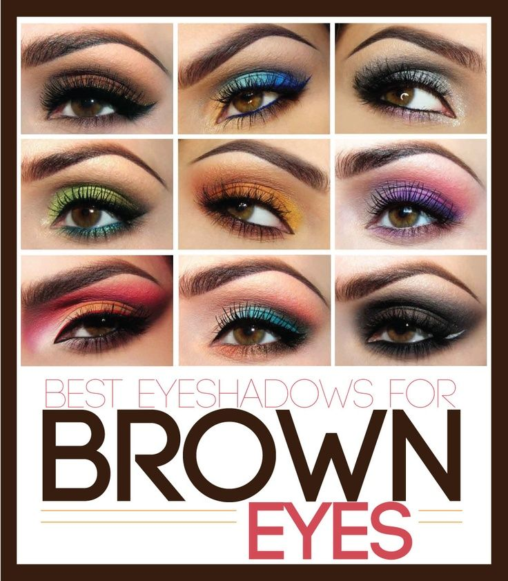 The Best Eyeshadow Colors for Brown Eyes Eye makeup