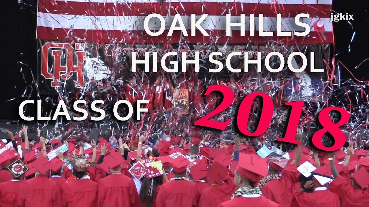 Oak Hills High School Class Of 2018 With Images High School Classes Class Of 2018 High School