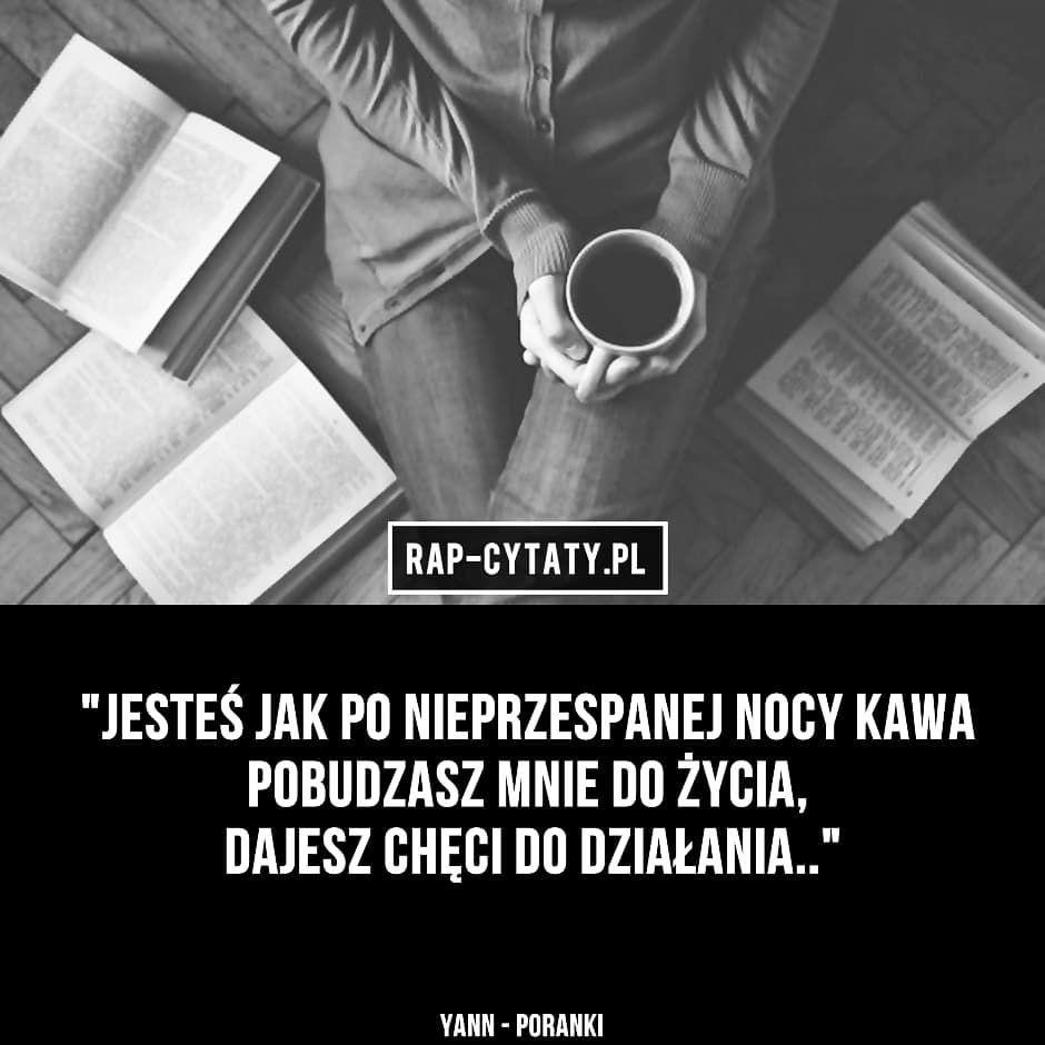 Rapcytatyofficial Rapcytaty Hiphopcytaty Cytaty Rap Hiphop Polskirap Polskihiphop Tylkorap Jednamilosc Cytatyrap Cytatyhiphop Rap Quotes Life