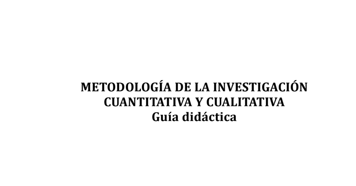Monje Carlos Arturo - Guía didáctica Metodología de la investigación ...
