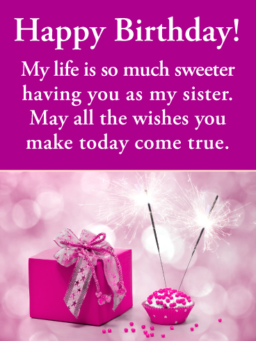 So Much Sweeter Happy Birthday Card for Sister