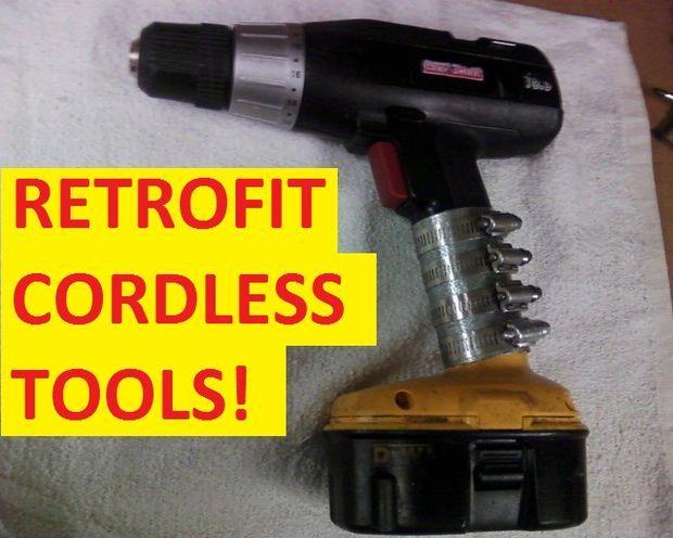 Battery Retrofit For Cordless Tools Cordless Tools Cordless Drill Batteries Cordless