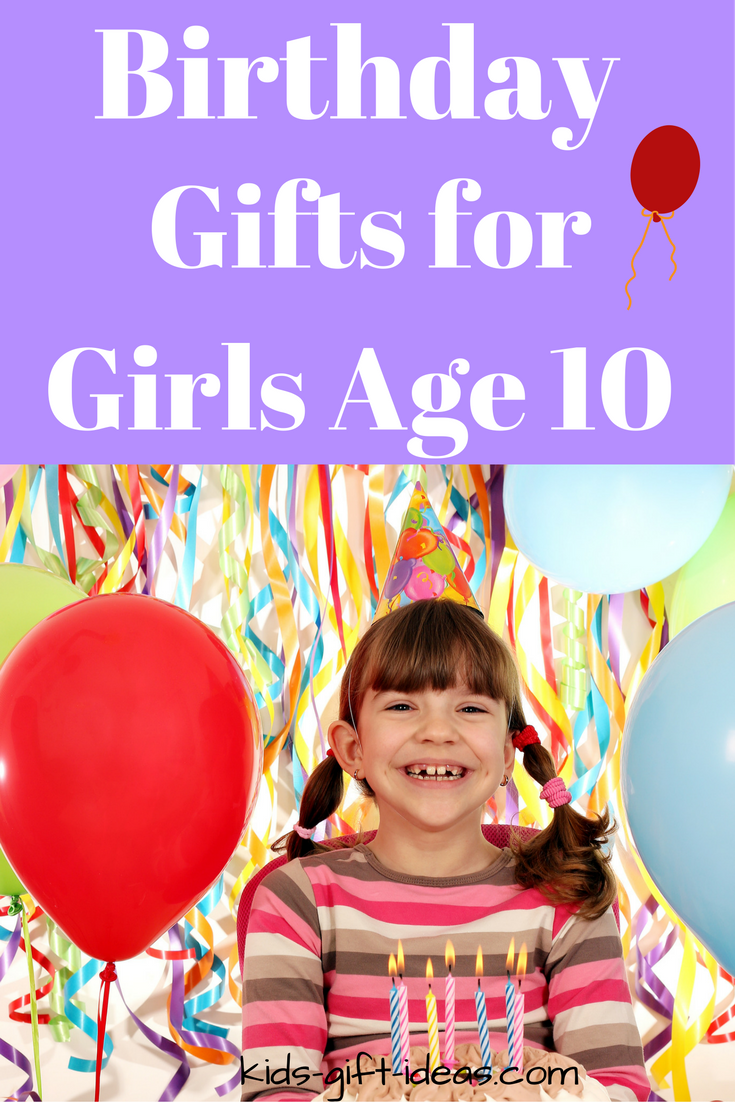 top gifts for girls age 10 - best gift ideas for 2018 | theitmom