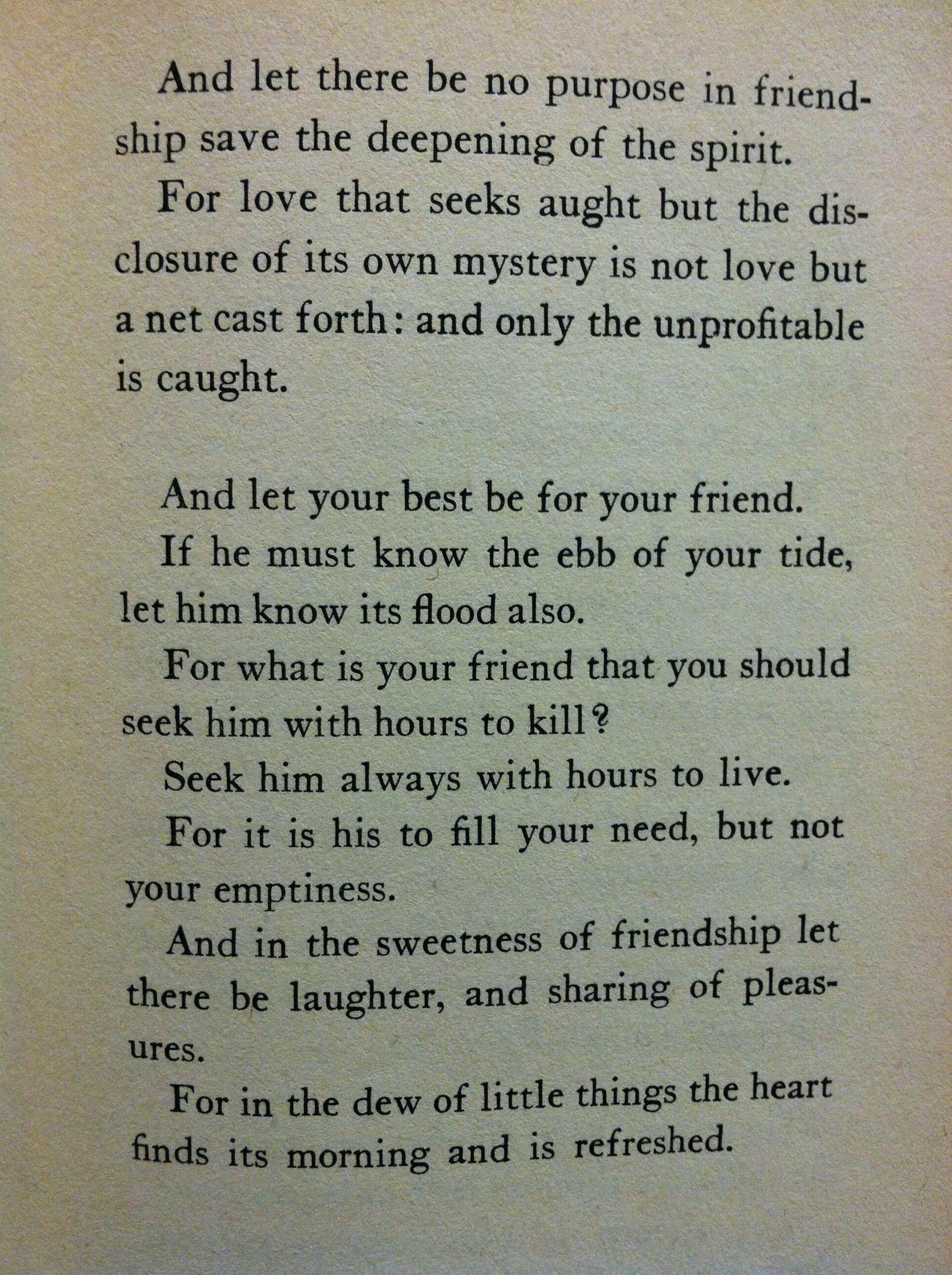 On Friendship The Prophet Kahlil Gibran Prophet Quotes