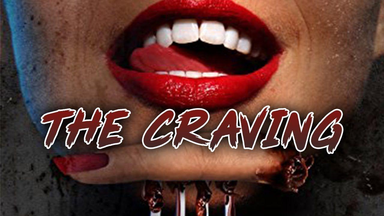 The Craving Horror Story Hd Full Film English Best Horror