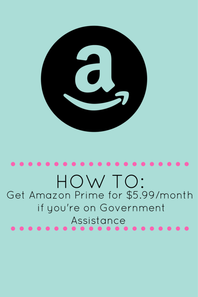 How To Get An Amazon Prime Membership Discount If You Receive Government Assistance Amazon Prime Membership Amazon Prime Government