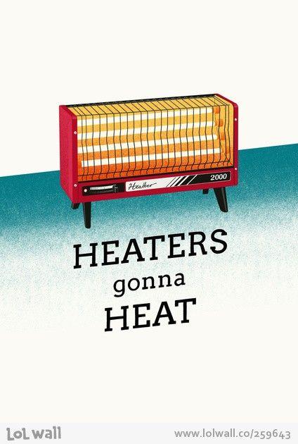 heaters-gonna-heat-by-anton-marrast_259643-424x.jpeg 424×630 pixels
